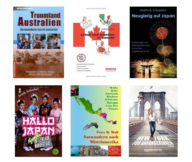 Auswandern nach USA Canada England Japan China Neuseeland Schweden Spanien und mehr: